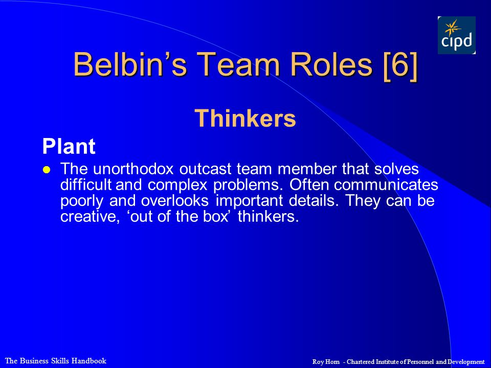 Belbin's Team Roles [6] Thinkers Plant